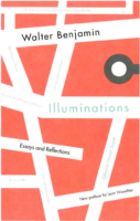 Illuminations- Essays and Reflections- Walter Benjamin- edit by Hannah Arendt, Harry Zohn