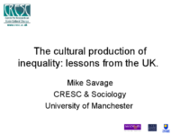 The cultural production of inequality- Lessons from UK by Mike Savage
