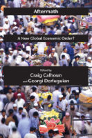 Aftermath- A New global economic order, by Craig Calhoun, Georgi Derluguian