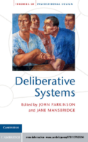 Deliberative Systems, by John Parkinson and Jane J Mansbridge.