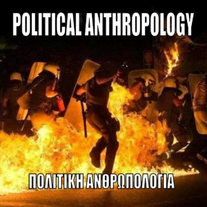 POLITICAL ANTHROPOLOGY