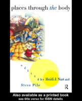 Places Through the Body, edited by Heidi J.Nast and Steve Pile
