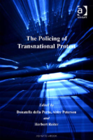 Policing of Transnational Protest, by Donatella della Porta, Abby Peterson and Herbert Reiter