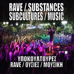 RAVE SUBSTANCES SUBCULTURES MUSIC