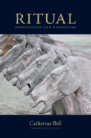 Ritual. Perspectives and Dimensions, by Catherine Bell