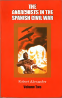 The anarchists in the Spanish Civil War. V.2, by Alexander R.J.