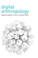 Digital Anthropology-edited by-Heather-A. Horst and Daniel Miller