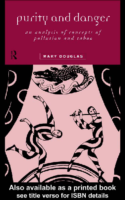 Purity and Danger-An analysis of the concepts of Pollution and Taboo-by Mary Douglas