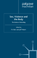 Sex-violence and the body. The erotics of wounding-edited by Viv Burr and Jeff Hearn