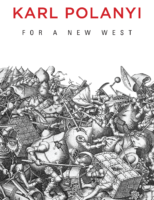 For a New West- Essays 1919-1958- Karl Polanyi