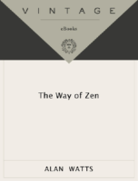 The Way of Zen- Alan Watts