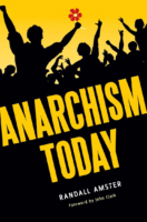 Anarchism Today- Randall Amster