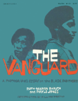 The Vanguard, A Photographic Essay on the Black Panthers (RM Baruch & P Jones)
