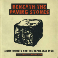 Beneath the Paving Stones- Situationists and the Beach-May 1968 Texts