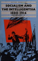 Socialism and the intelligentsia, 1880-1914- Carl Levy